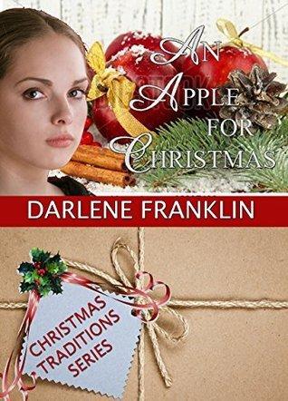 An Apple for Christmas (Christmas Traditions, #4)