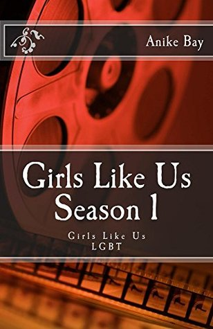 Girls Like Us! Season 1: Girls Like Us/LGBT (Girls Like Us! Season)