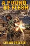 A Pound of Flesh (Surviving the Zombie Apocalypse, #4)