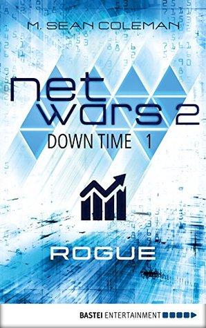Netwars: Down Time (netwars, #2.1)
