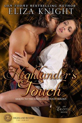 Highland Bound 04 - Highlander's Touch - Eliza Knight