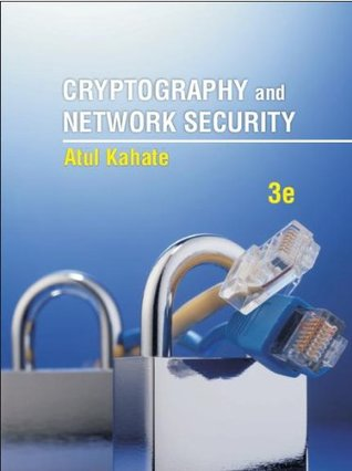 Cryptography and network security by atul kahate.