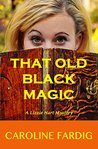 That Old Black Magic (Lizzie Hart Mysteries, #2)