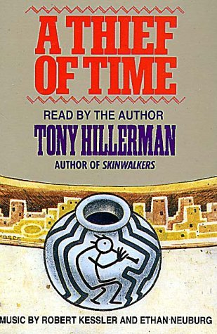 A Thief of Time(Leaphorn &  Chee 8)