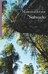 Subsuelo by Marcelo Luján