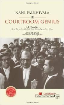 NANI PALKHIVALA - THE COURTROOM GENIUS