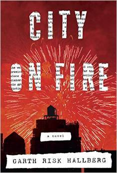 City on Fire, Hallberg, Garth Risk