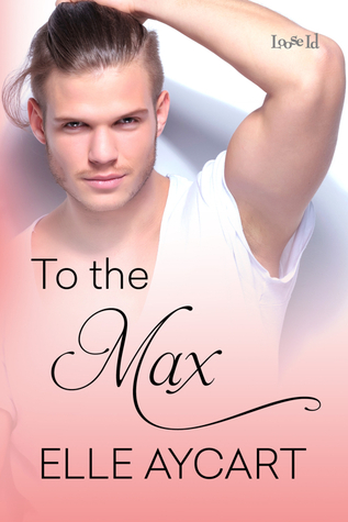 To the Max (Bowen Boys, #3)