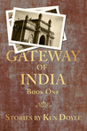 Gateway of India, Book One (Gateway of India #1)
