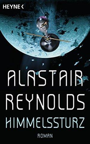 Ebook Himmelssturz by Alastair Reynolds TXT!