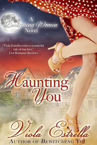 Haunting You (Bewitching Women #2)