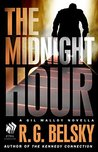 The Midnight Hour (Gil Malloy #1.5)
