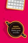 Dobrý proti severáku by Daniel Glattauer