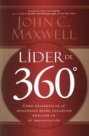 Lider de 360: Cómo desarrollar su influencia desde cualquier posicion en su organizacion