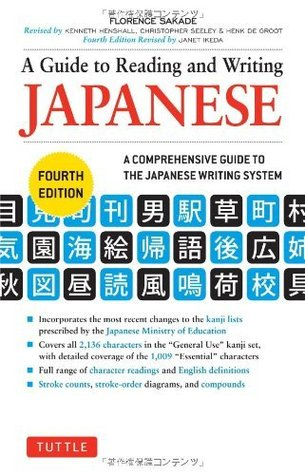 Guide To Reading Writing Japanese By Florence Sakade