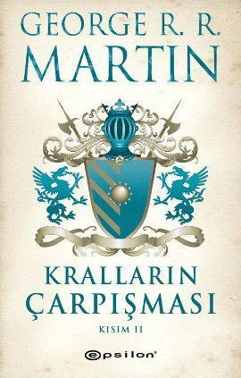 Kralların Çarpışması Kısım II (A Song of Ice and Fire, #2, part 2 of 2)