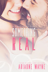 Something Real (Friends #3)