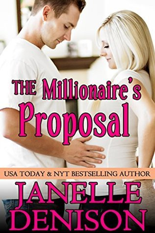 The Millionaire's Proposal (Destined for Love, #1)