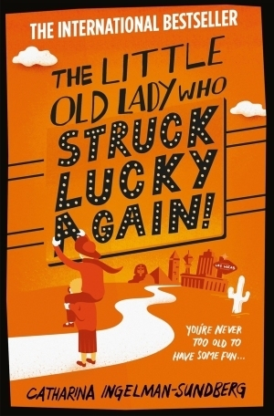 The Little Old Lady Who Struck Lucky Again! (League of Pensioners #2)