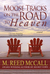 Moose Tracks on the Road to Heaven by M. Reed McCall