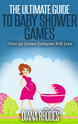 The Ultimate Guide to Baby Shower Games