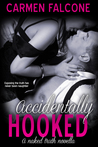 Accidentally Hooked (The Naked Truth, #1)