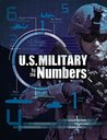 U.S. Military by the Numbers (Capstone Young Readers)