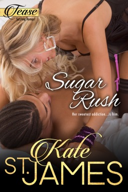 Sugar Rush (TEASE Sizzling Romps, 2) (ePUB)