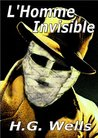 L'Homme Invisible by H.G. Wells