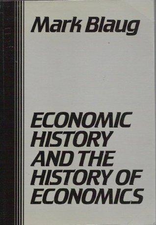 Economic History and the History of Economics