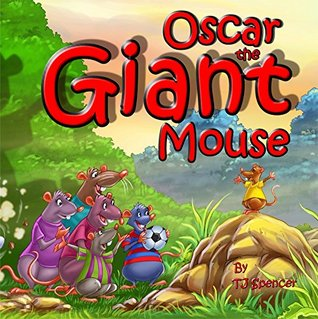 Oscar the Giant Mouse