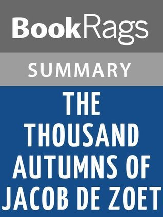 The Thousand Autumns of Jacob de Zoet by David Mitchell l Summary & Study Guide
