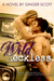 Wild Reckless by Ginger Scott