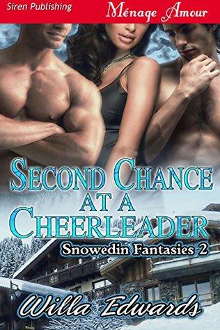 Second Chance at a Cheerleader [Snowedin Fantasies 2]