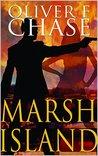 Marsh Island: Book 1 of The Hirebomber Crime Series