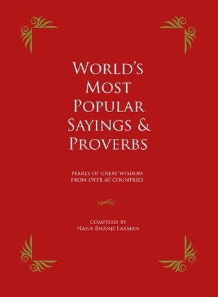 WORLD'S MOST POPULAR SAYINGS & PROVERBS