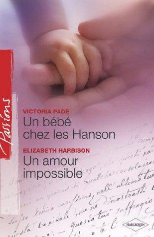 Un bébé chez les Hanson - Un amour impossible
