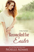Reconciled for Easter (Willow Park, #4)