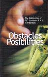 Obstacles and Posibilities: The Application of FSC Principles 2 & 3 in Indonesia