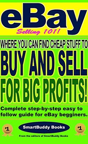 eBay Selling 101: Where You Can Find Cheap Stuff To Buy and Sell For Big Profits!