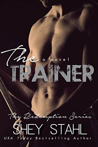 The Trainer (Redemption, #1)