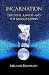 Incarnation: The Four Angles and Moon's Nodes