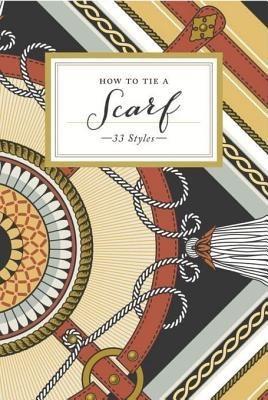 How to Tie a Scarf: 33 Ways