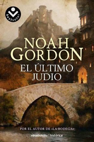 El Último Judío por Noah Gordon