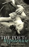 The Poet and the Hypotenuse by Karine Hetherington