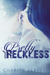 Pretty and Reckless