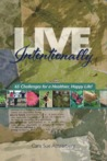 Live Intentionally 65 Challenges for a Healthier Happier Life