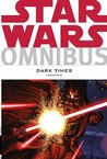 Star Wars Omnibus: Dark Times Vol. 2 (Star Wars: The Empire)