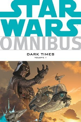 star-wars-omnibus-dark-times-vol-1-star-wars-the-empire