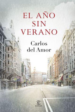 El año sin verano by Carlos del Amor
